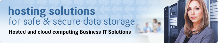 hosting solutions for safe and secure data storage