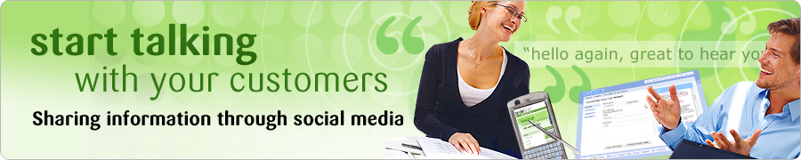start talking with your customers - sharing information through social media