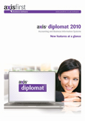 Management Overview of the key new features of <strong>axis diplomat 2010</strong>