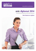 Management Overview of the key new features of <strong>axis diplomat 2014</strong>