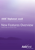 Overview of the principal enhancements over and above the previous release, axis diplomat 2006