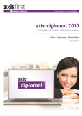 Overview of the principal enhancements over and above the previous release, axis diplomat 2008